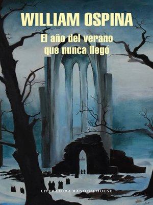 cover image of El año del verano que nunca llegó