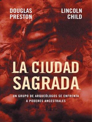 cover image of La ciudad sagrada