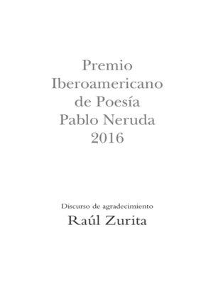 cover image of Premio Iberoamericano de Poesía Pablo Neruda 2016
