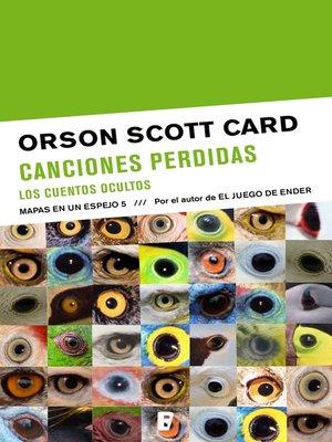 cover image of Canciones perdidas | Los cuentos ocultos (Mapas en un espejo 5)