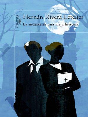 cover image of La muerte es una vieja historia
