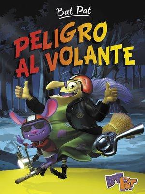 cover image of Peligro al volante