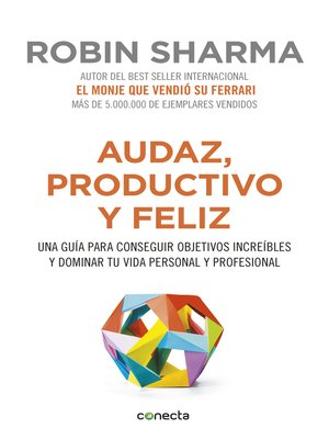 cover image of Audaz, productivo y feliz