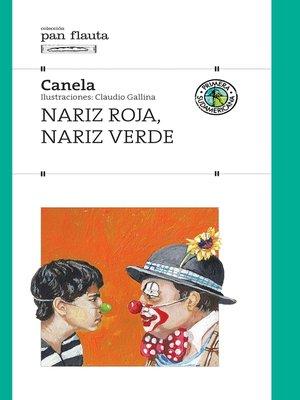 cover image of Nariz roja, nariz verde
