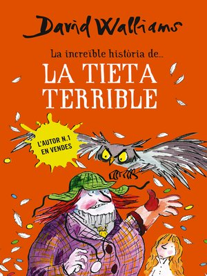 cover image of La increïble història de... la tieta terrible