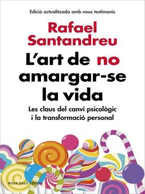 cover image of L'art de no amargar-se la vida