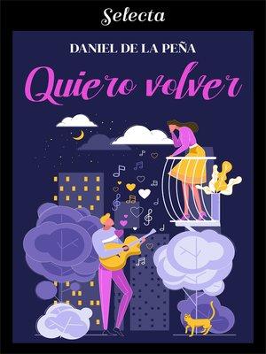cover image of Quiero volver
