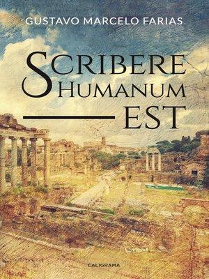 cover image of Scribere Humanum est