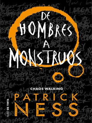 cover image of De hombres a monstruos (Chaos Walking 3)