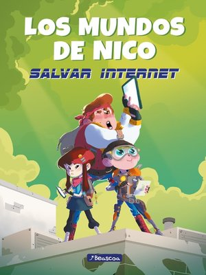 cover image of Salvar internet (Los mundos de Nico)