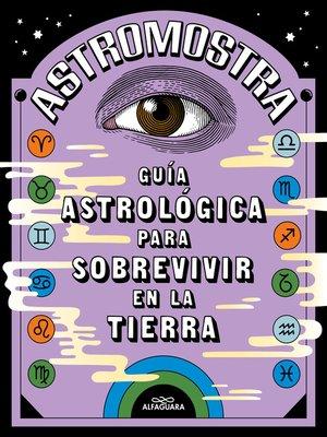 cover image of Guía astrológica para sobrevivir en la Tierra