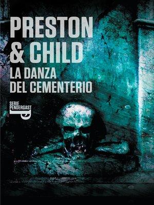 cover image of La danza del cementerio (Inspector Pendergast 9)