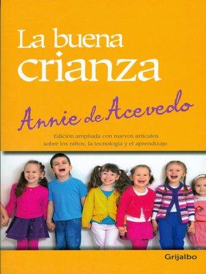 cover image of La buena crianza