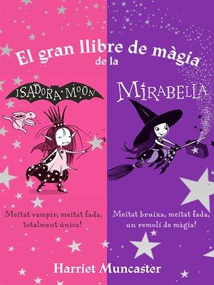 cover image of El gran llibre de màgia de la Isadora i la Mirabelle