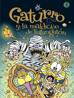 cover image of Gaturro 3. Gaturro y la maldición de Tutangaton