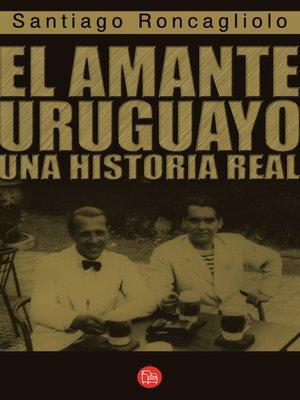 cover image of El amante uruguayo
