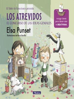cover image of Los atrevidos y el concurso de las ideas geniales