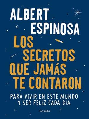 cover image of Los secretos que jamás te contaron