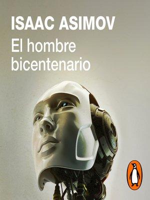cover image of El hombre bicentenario