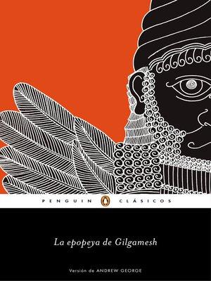 cover image of La epopeya de Gilgamesh (Los mejores clásicos)