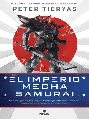 cover image of El imperio Mecha Samurái