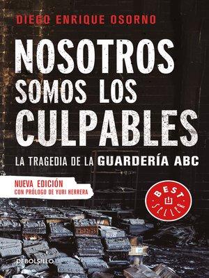 cover image of Nosotros somos los culpables