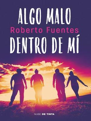 cover image of Algo malo dentro de mí