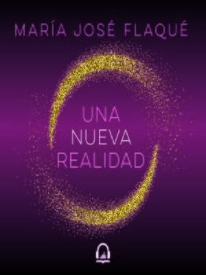 cover image of Una nueva realidad
