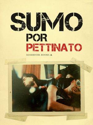 cover image of Sumo por Pettinato