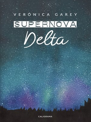 cover image of Supernova delta