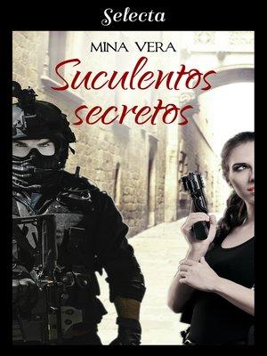 cover image of Suculentos secretos