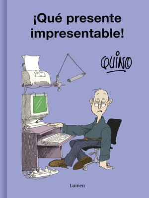 cover image of ¡Qué presente impresentable!