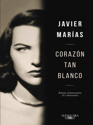 cover image of Corazón tan blanco (edición especial 25º aniversario)
