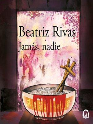 cover image of Jamás, nadie