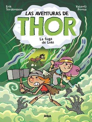 cover image of Las aventuras de Thor 2. La fuga de Loki