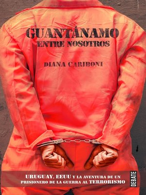 cover image of Guantánamo entre nosotros