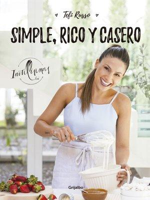 cover image of Simple, rico y casero