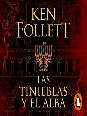 cover image of Las tinieblas y el alba