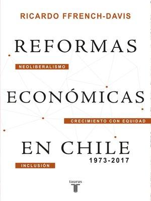 cover image of Reformas económicas en Chile 1973-2017