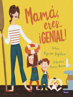 cover image of Mamá, eres... ¡Genial!