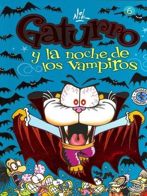 cover image of Gaturro 6. Gaturro y la noche de los vampiros