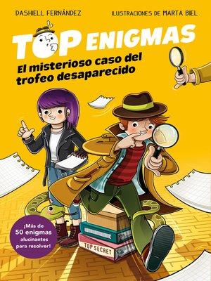cover image of El misterioso caso del trofeo desaparecido