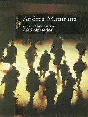 cover image of Des encuentros Des esperados