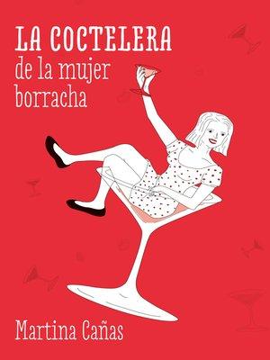 cover image of La coctelera de la borracha
