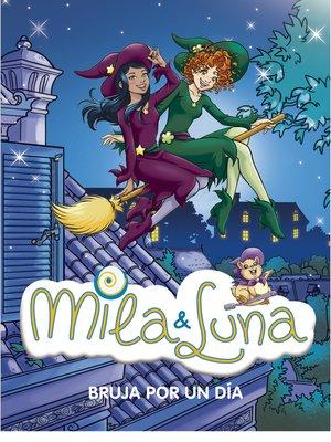 cover image of Bruja por un día (Mila & Luna 10)