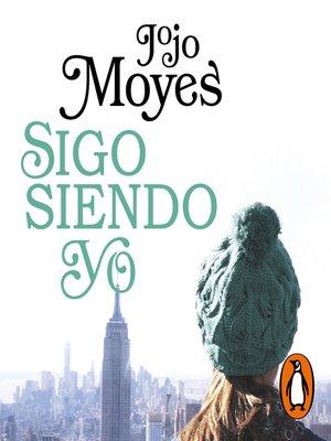 cover image of Sigo Siendo Yo
