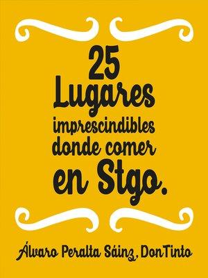 cover image of 25 lugares imprescindibles donde comer en Santiago