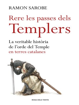 cover image of Rere les passes dels templers