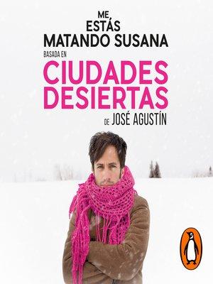 cover image of Ciudades desiertas
