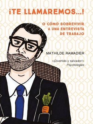 cover image of ¡Te llamaremos...!